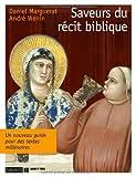 img - for Saveurs du r??cit biblique by Daniel Marguerat (2012-04-05) book / textbook / text book