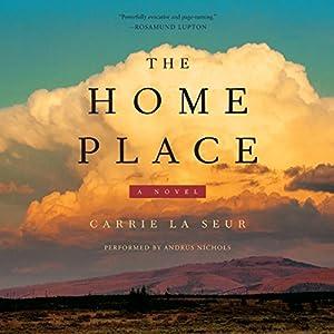 The Home Place: A Novel | [Carrie La Seur]