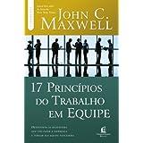 17 princípios do trabalho em equipe - Descubra as competências pessoais que as pessoas procuram