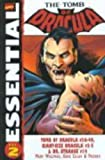 Essential Tomb of Dracula, Vol. 2 (Marvel Essentials) (0785114610) by Marv Wolfman