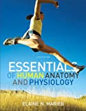 Essentials of Human Anatomy and Physiology with Essentials of Interactive Physiology CD-ROM (2-downloads) (10th Edition)