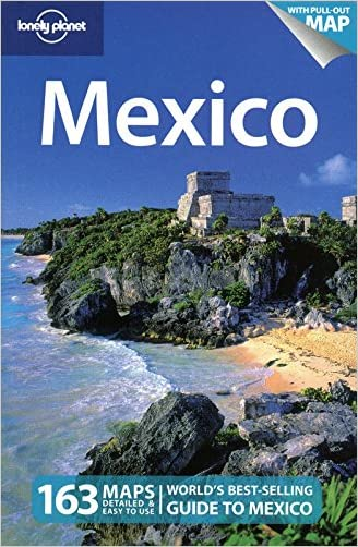 Lonely Planet Mexico, 12th Edition written by John Noble