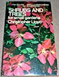 Shrubs and Trees for Small Gardens (Piper Small Garden) (0330230786) by Lloyd, Christopher