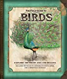 img - for The Field Guide to Birds: Explore Southern Asia and Oceania (Field Guides) book / textbook / text book