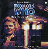 img - for Doctor Who: Her Final Flight (Big Finish Audio Drama) book / textbook / text book