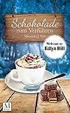 Image de Schokolade zum Verführen: Welcome to Edlyn Hill