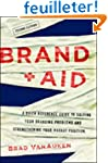 Brand Aid: A Quick Reference Guide to...