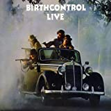 Birth Control Live by BIRTH CONTROL (2007-04-03)