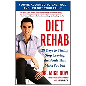 Learn more about the book, Diet Rehab: 28 Days to Finally Stop Craving the Foods That Make You Fat