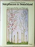 Image de Nutzpflanzen in Deutschland. Kulturgeschichte und Biologie