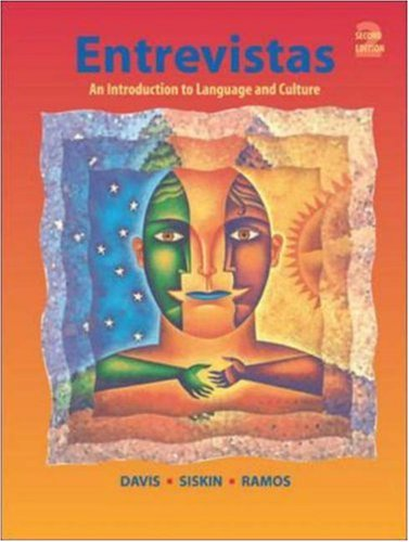 Entrevistas: An Introduction to Language and Culture (2nd...