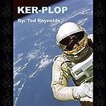 KER-PLOP | Ted Reynolds