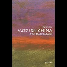 Modern China: A Very Short Introduction (       UNABRIDGED) by Rana Mitter Narrated by Nancy Wu
