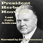 President Herbert Hoover's Last Public Address | Herbert Hoover