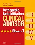 img - for By Derrick Sueki - Orthopedic Rehabilitation Clinical Advisor book / textbook / text book