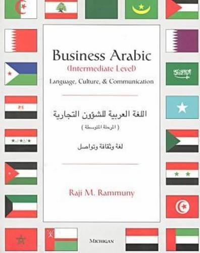 Business Arabic, Intermediate Level: Language, Culture...