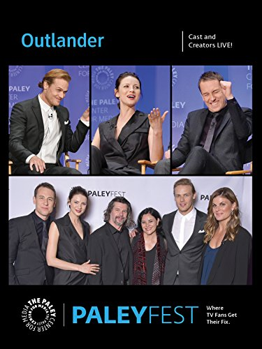 Outlander: Cast and Creators Live at PALEYFEST LA
