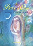 img - for By Joni Woelfel A Party of One: Meditations for Those Who Live Alone [Paperback] book / textbook / text book
