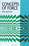 img - for Concepts of Force (Dover Books on Physics) book / textbook / text book