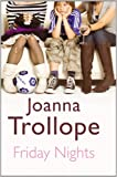 Friday Nights (Large Print Book) Joanna Trollope