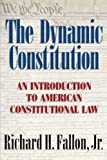 img - for The Dynamic Constitution: An Introduction to American Constitutional Law book / textbook / text book