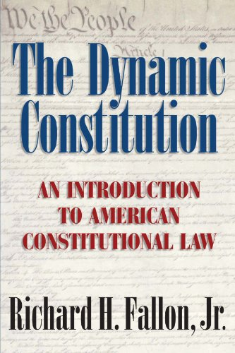 The Dynamic Constitution: An Introduction to American...