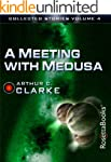 A Meeting with Medusa (The Collected...