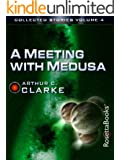 A Meeting with Medusa (The Collected Stories of Arthur C. Clarke Book 4)