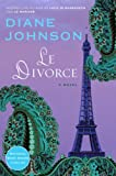 Le Divorce (William Abrahams Book)