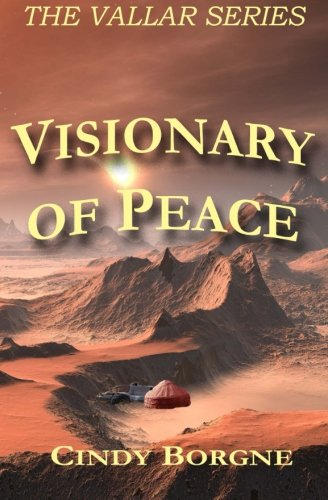 Visionary Of Peace (The Vallar Series) (Volume 2)