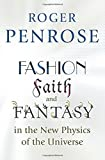 img - for Fashion, Faith, and Fantasy in the New Physics of the Universe book / textbook / text book