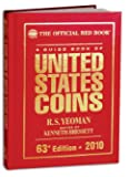 A Guide Book of United States Coins: The Official Redbook, 63rd Edition - 2010