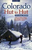 img - for Colorado Hut to Hut Southern Region [PB,2000] book / textbook / text book