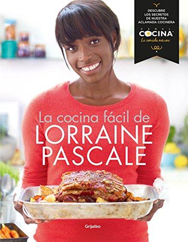 LA COCINA FACIL DE LORRAINE PASCALE descarga pdf epub mobi fb2
