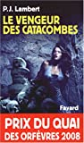 echange, troc P.J Lambert - Le vengeur des catacombes