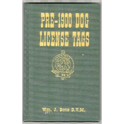 Pre-1900 dog license tags Wm. J. Bone
