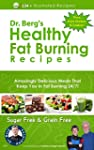 Dr. Berg's Healthy Fat Burning Recipe...