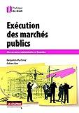Image de Exécution des marchés publics: Mise en oeuvre administrative et financière