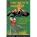 The Fantastical Engineer: A Thrillseeker's Guide to Careers in Theme Park Engineering (Second Edition)