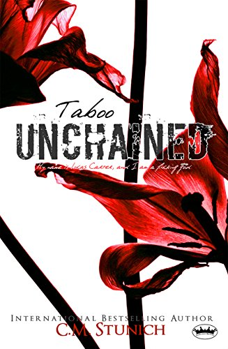 C.M. Stunich - Taboo Unchained