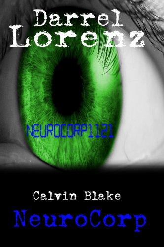 Book: Calvin Blake NeuroCorp by Darrel Lorenz
