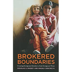 Brokered boundaries : creating immigrant identity in anti-immigrant times