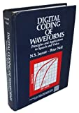Digital Coding of Waveforms: Principles and Applications to Speech and Video (Prentice-Hall Signal Processing Series)