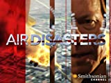 AIR Disasters: Deadly Reputation