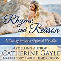 Rhyme and Reason: Bexley-Smythe Quintet, Novella 2 Audiobook by Catherine Gayle Narrated by Carol Hendrickson