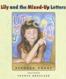 img - for Lily and the Mixed-Up Letters book / textbook / text book