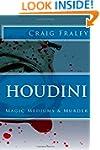 Houdini: Magic Mediums & Murder