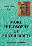 "More Philosophy of ""Silver Birch"""