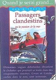 Passagers clandestins ou La passion de la mer