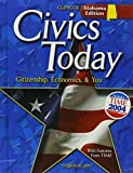 img - for Civics Today: Citizenship, Economics, & You; Alabama Edition by Richard C., Ph.D. Remy (2005-06-30) book / textbook / text book
